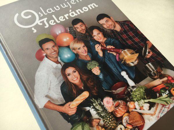 Oslavujeme s teleranom kuchárska kniha