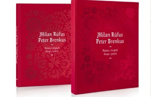 Milan Rúfus a Peter Brenkus, Poézia v krojoch
