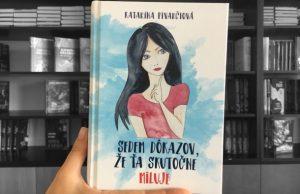 Sedem dôkazov že ťa skutočne miluje, Katarína Pivarčiová