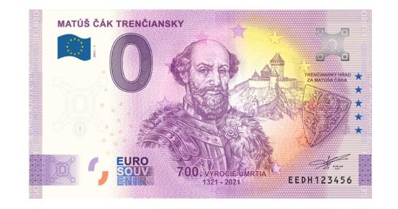 Matúš Čák Trenčiansky, 0 eurová bankovka